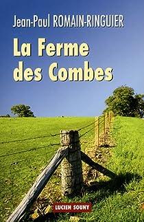 La ferme des Combes par Romain-Ringuier