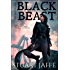 The Way of the Black Beast - A Post-Apocalyptic Fantasy (The Malja Chronicles Book 1)