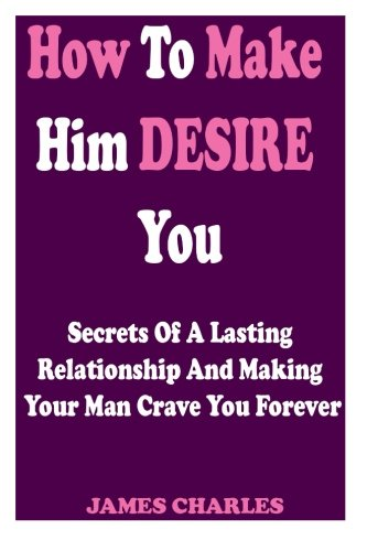 how to make a man desire you - 9