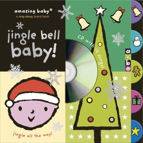 Amazing Baby: Jingle Bell Baby!
