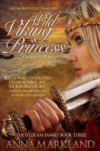Wild Viking Princess (The FitzRam Family Medieval Romance Series Book 3) (Viking Princess)