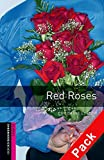img - for Oxford Bookworms Library: Red Roses Audio Pack: Starter: 250-Word Vocabulary (Oxford Bookworms: Starter) book / textbook / text book