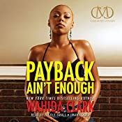 Payback Ain't Enough: Payback, Book 3 | Wahida Clark