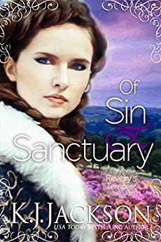 Of Sin & Sanctuary: A Revelry's Tempest Novel by [Jackson, K.J.]
