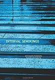Interval Semirings, Vasantha Kandasamy, W. B. and Smarandache, Florentin, 1599730332