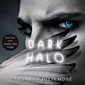 Dark Halo: An Angel Eyes Novel, Book 3 | Shannon Dittemore