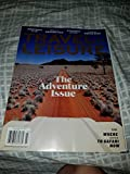 Travel + Leisure July 2017 The Adventure Issue Plus Where and How to Safari Now