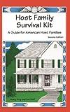Host Family Survival Kit, Nancy King and Ken Huff, 1877864374
