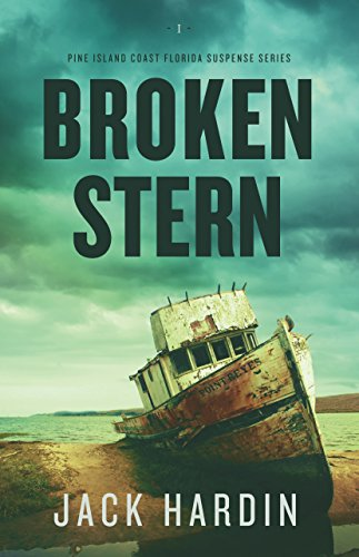Broken Stern: An Ellie O'Conner Novel (Pine Island Coast Florida Suspense Series) Book 1