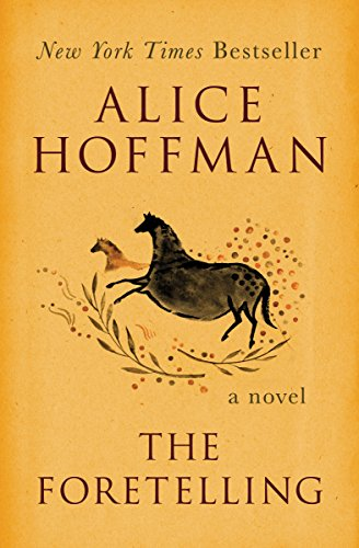 The Foretelling: A Novel