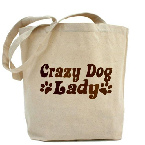 Crazy Lady Bolso Dog Cafepress By rvnwrH8q