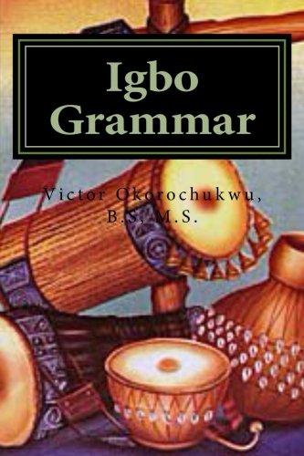 Igbo Grammar: Grammatical Rules In Igbo Language