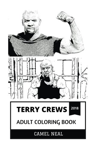 Terry Crews Adult Coloring Book: Old Spice Commercial Legend and Everybody Hates Chris Star, Ex Football Player and Bodybuilding Icon Inspired Adult Coloring Book (Terry Crews Books)