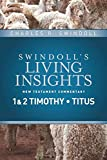 img - for Insights on 1 & 2 Timothy, Titus (Swindoll's Living Insights New Testament Commentary) book / textbook / text book