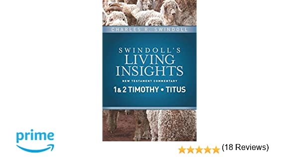 Insights on 1 & 2 Corinthians (Swindoll's Living Insights New Testament Commentary)