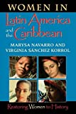 Women in Latin America and the Caribbean: Restoring Women to History (Restoring Women to History)