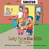 Lucky Pup and Miss Millie Go Home, Tracy Loftus, 1477269223