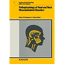 Pathophysiology of Head and Neck Musculoskeletal Disorders