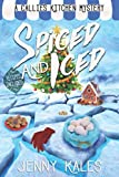 Spiced and Iced (A Callie's Kitchen Cozy Mystery) by  Jenny Kales in stock, buy online here