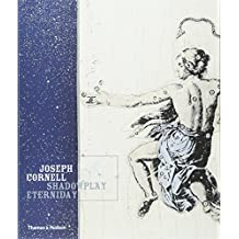 Joseph Cornell: Shadowplay Eterniday