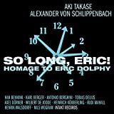 So Long, Eric! - Homage to Eric Dolphy
