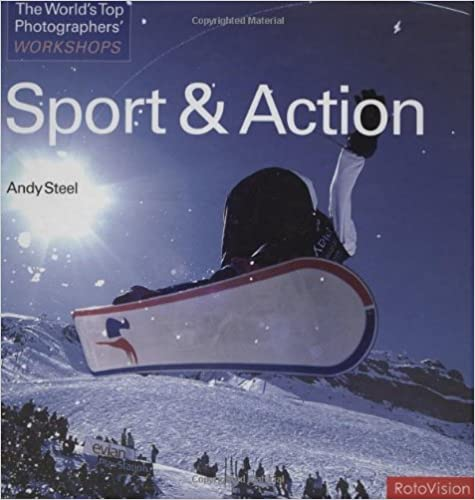 Sport and Action (World's Top Photographers Workshops)