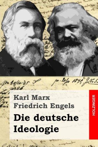 Die deutsche Ideologie  [Marx, Karl - Engels, Friedrich] (Tapa Blanda)