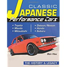 Classic Japanese Performance Cars (Cartech) by Ben Hsu (2013-10-02)
