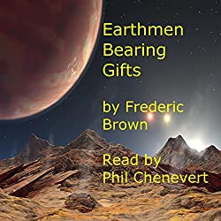 Earthmen Bearing Gifts