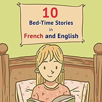 10 Bed-Time Stories in French and English (Audio Download): Amazon
