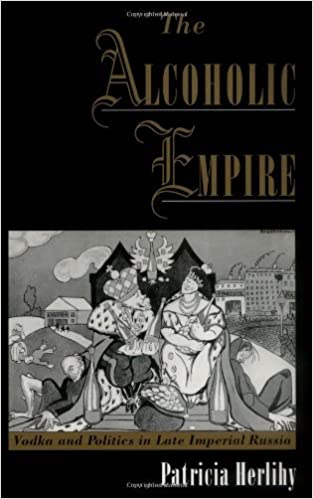 The alcoholic empire vodka politics in late imperial russia the alcoholic empire vodka politics in late imperial russia kindle edition by patricia herlihy reference kindle ebooks amazon fandeluxe Images