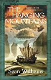 The Hanging Mountains: Books of the Cataclysm: Three