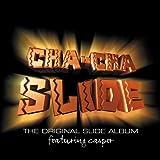 Cha Cha Slide by Casper (2000-09-19)