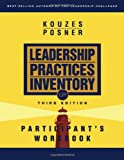 The Leadership Practices Inventory (LPI): Participant's Workbook, Third Edition