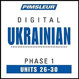 Ukrainian Phase 1, Unit 26-30 Audiobook