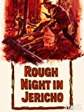 Rough Night In Jericho
