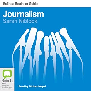 Journalism: Bolinda Beginner Guides Hörbuch