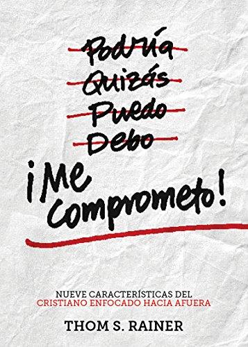 Me comprometo nueve caractersticas del cristiano enfocado hacia me comprometo nueve caractersticas del cristiano enfocado hacia afuera spanish edition fandeluxe Images