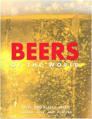 Download Beers of the World 1st (first) edition by Kenning, David published by Parragon Publishing (2005) [Hardcover] pdf epub