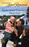 img - for Good With Children book / textbook / text book