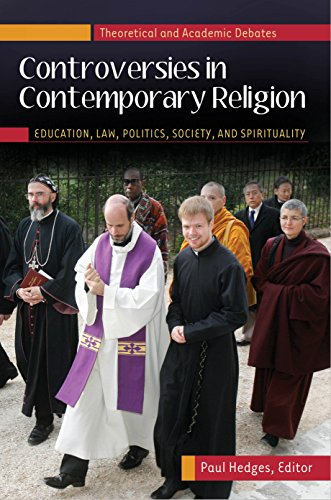 Controversies in Contemporary Religion: Education, Law, Politics, Society, and Spirituality [3 volumes] Pdf