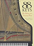 img - for 88 Keys - The Making of a Steinway Piano book / textbook / text book