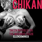 Chikan: Taken in Public on the Morning Train | Ellen Dominick
