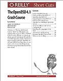 The OpenBSD 4.0 Crash Course