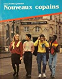img - for Nouveaux Copains : Foreign Language French Level 1 book / textbook / text book