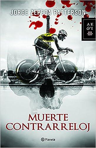 Muerte contrarreloj (Spanish Edition): Jorge Zepeda: 9786070747915: Amazon.com: Books