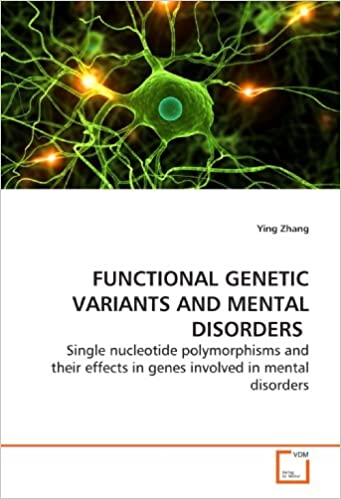 Book FUNCTIONAL GENETIC VARIANTS AND MENTAL DISORDERS: Single nucleotide polymorphisms and their effects in genes involved in mental disorders