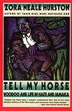 Tell My Horse, Zora Neale Hurston, 0060916494