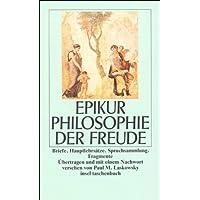 Philosophie der Freude: Briefe. Hauptlehrsätze. Spruchsammlung. Fragmente (insel taschenbuch, Band 1057)