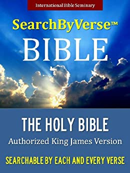 SearchByVerseTM Bible (KING JAMES VERSION): Fully Searchable By Book, Chapter and Verse: SEARCHABLE KJV BIBLE WITH COLOR ILLUSTRATIONS [Illustrated] (SearchByVerse ... Bible | Search By Verse Bible Book 1) by [The Bible, King James Version, SearchByVerse, King James Bible, SearchByVerse]